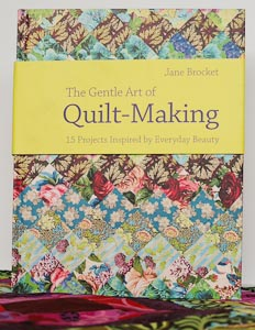 Jane Brocket's 'The Gentle Art of Quilt-Making'